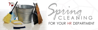 Spring Cleaning for your HR Department